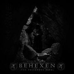 Behexen - The Poisonous Path (2016)