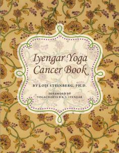 Iyengar Yoga Cancer Book (2013)