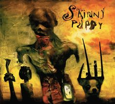 """Cover/art """"Brap: Back & Forth, Series 3 & Skinny Puppy Cool Album Covers, Music Album Covers, Dave Mckean, Skinny Puppy, Progressive Rock, Band Posters, Electronic Music, Dog Pictures, Music Artists"""