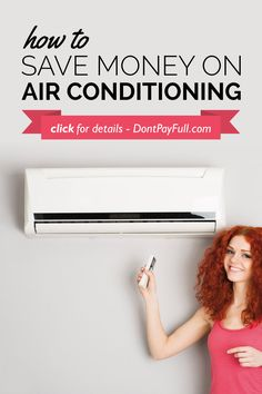How To Save Money On Air Conditioning - http://www.dontpayfull.com/blog/how-to-save-money-on-air-conditioning
