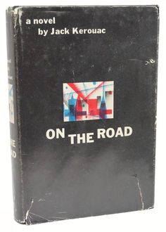 On the Road Jack Kerouac Second Printing of the First Edition 1957 Classic Book Viking Press, New York 1957 Second Printing of the First Edition Stated Second Printing. Black cloth boards. Jacket p