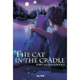 The Cat in the Cradle (Loka Legends) (Kindle Edition)By Jay Bell