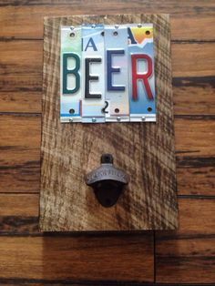BEER OPENER POPPER License Plate Sign by NaliDesignbyAllison