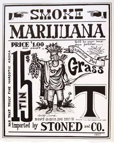 {smb}  All the fun we missed because the local cops wanted something to hate.  Gateway drug excuse used in the 70's. Didn't stop us.  Our's came from cali  Sweeeet indicas, as I remember.  (#weed 420 vintage art)