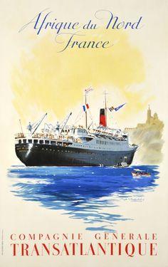 Affiche Algérie, Tunisie - Cie Gle Transatlantique - CGT