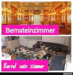 Bernsteinzimmer.. | Lustige Bilder, Sprüche, Witze, echt lustig
