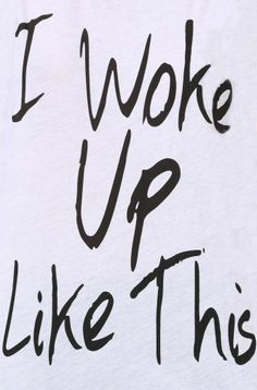 I Woke Up Like this Workout Tank #word #art #quote #clothing