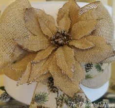 Burlap poinsettia flower.  The Dedicated House: Christmas at the Cabin in the Wintry Woods