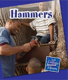 J 621.9 GRE. Explains what hammers are, how they are used, and the different variations.