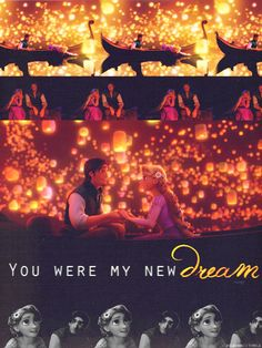"DISNEY PRINCESS CHALLENGE #21: Favorite Line - ""You were my new dream."" - Flynn Rider"