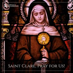 Saint Clare pray for us!