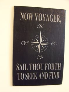 Must have this. Walt Whitman Quote Compass Rose Voyager Sail Wood Handpainted Wood Sign. $36.00, via Etsy.