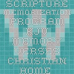 Scripture Memorization Program KJV Memory Verses - Christian Home and Family
