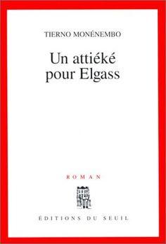 Un attiéké pour Elgass by Tierno Monénembo