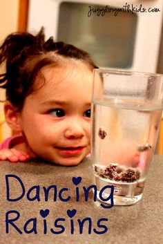 Have you ever seen raisins dance? This is a simple science experiment that everyone will enjoy! And all you need are three things that you probably have in your kitchen... -7-Up, Sprite or other clear, carbonated beverage) -Tall, clear drinking glass - Several fresh raisins