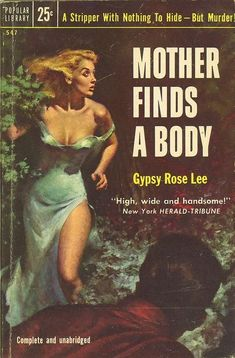 Mother Finds A Body