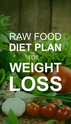 Raw food diet is a very good lifestyle choice for losing weight. Here are the basic 4 rules & guidelines mentioned on raw food diet for weight ... – Awesome!