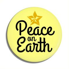 Funny Buttons - Custom Buttons - Promotional Badges - Christmas Pins - Wacky Buttons - Peace On Earth Christmas Christmas Buttons, Christmas Holidays, Button Image, Funny Buttons, Custom Buttons, Peace On Earth, Pin Badges, Christmas Shopping, Christmas Vacation