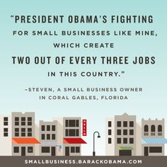 Are you a small business owner? Share how President Obama's policies are helping it succeed: http://OFA.BO/1mdF6C