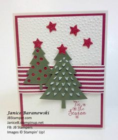 Tis-The-Season with Christmas trees, made with Peaceful Pines stamps, Perfect Pines frame lit dies by Stampin' Up!, Softly Falling embossing folder, Red Glimmer paper-JBStamper