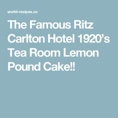 The Famous Ritz Carlton Hotel Tea Room Lemon Pound Cake Recipe by Linda C - Key Ingredient Desserts To Make, Fall Desserts, Cupcake Cakes, Bundt Cakes, Cupcakes, Cake Cookies, Baking Recipes, Dessert Recipes, Sweet Buns