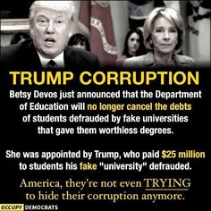 Betsy Bitch is one of my pet peeves among his dreadful cabinet choices. With her lucky fortune she sees only ways to harm others who have truly been defrauded. She is as wicked as Donald Trump. Lucky Fortune, Republican Party, Social Justice, Just In Case, Donald Trump, How To Plan, Education, Sayings, Words