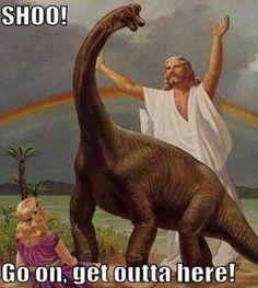 And Jesus said...SHOO
