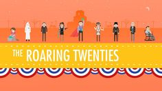The Roaring 20's: US History #32