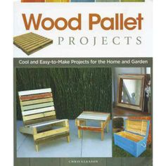 Wood Pallet Projects {book}