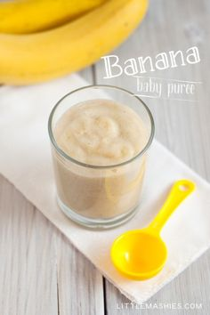 Baby food recipe Banana puree from Little Mashies reusable food pouches. For free recipe ebook go to Little Mashies website or Amazon