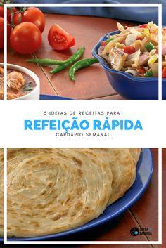 5 ideias para refeição rápida - Cardápio Semanal - Blog Chega de Bagunça