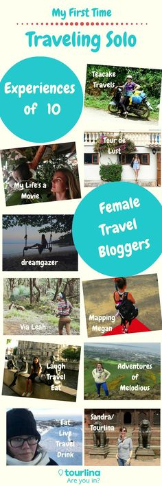 My First Time Traveling Solo   You want to travel, but your friends are busy, don't have enough money to travel or don't want to go to the same places you do. Have you ever thought about solo travel? It is an amazing and empowering experience. Here you can read about, what kind of experiences 10 female travel bloggers have made during their first solo travel trip   #travel #solofemaletravel #solotravel   tourlina.com