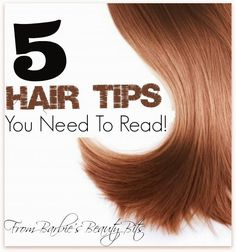 5 Hair Tips You Need To Read By Barbies' Beauty Bits. #DIYbeauty, #Hair, #hairtips