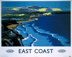 East Coast by National Railway Museum. Massive range of art prints, posters & canvases. Quality UK framing & Money Back Guarantee! Posters Uk, Railway Posters, Poster Prints, Retro Posters, Art Prints, England Travel Poster, British Travel, National Railway Museum, Tourism Poster
