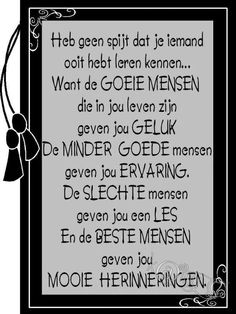 Mooi!! Good Thoughts, Positive Thoughts, Positive Quotes, Understanding Quotes, Dutch Words, Dutch Quotes, Cool Writing, Magic Words, Yoga Quotes