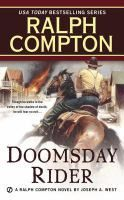 Cover image for Doomsday rider : a Ralph Compton novel