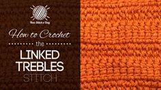 Linked Trebles Stitch. A great stitch for a solid mesh fabric for Tote Bags and Purses.