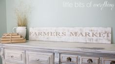 Rustic Farmers Market Sign. Over my kitchen bay window :-)