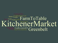 Stuff to do with your kids in Kitchener Waterloo: #FREE Farm To Table Event THIS SATURDAY @ Kitchener Market