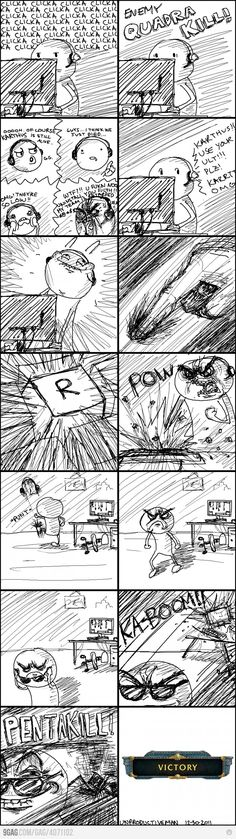 "My only beef with this comic is that a pentakill in game is actually referred to as an ""Ace"". I dunno where pentakill came from..."
