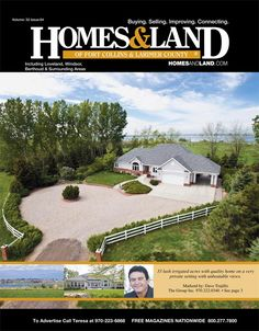 View the latest issue online of Homes & Land of Ft. Collins & Larimer County, CO #homesandlandmagazine #realestate #homesforsale