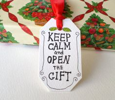 Keep Calm and Open the Gift tags set of 5 by ExiArtsConceptWorlds, $5.00