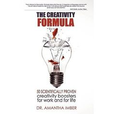 The Creativity Formula : 50 Scientifically-Proven Creativity Boosters for Work and for Life Creative Thinking, Psychology, Reading, Books, Simple, Life, Creativity, Products, Psicologia