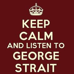 George Strait ♥