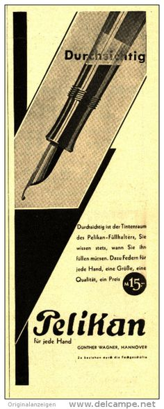 Original-Werbung/Inserat/ Anzeige 1930 - PELIKAN - ca. 210 x 80 mm