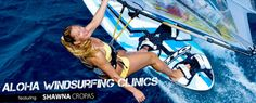 Shawna Cropas and Matt Pritchard Windsurfing Clinics
