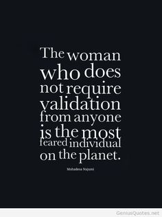 That kind of woman quote / Genius Quotes