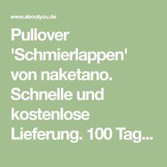 f628151bc63918 Pullover  Schmierlappen  von naketano. Schnelle und kostenlose Lieferung.  100 Tagen Rückgaberecht.