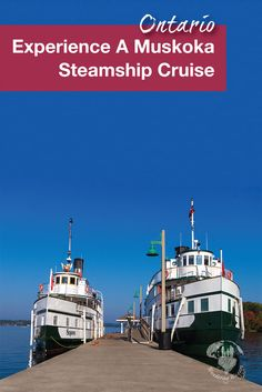 Travel Canada | A great way to discover Lake Muskoka is by joining a cruise. Why not go on a Lake Muskoka Steamship Cruise and re-live the days when Steamships would ply the lakes on a regular basis.  #Familytravel #Cruisewithkids #Muskoka #TravelON #Ontario #MuskokaSteamships #RMSSegwun
