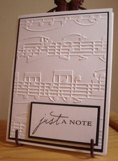Good use for a musical background, think I have a stamp for this, should make some for the music people at church. Just a Note Friday, June - Cuttlebug Embossing folder - The sentiment is from Papertrey's Anniversary set Making Greeting Cards, Greeting Cards Handmade, Cuttlebug Embossing Folders, Embossing Tool, Embossing Techniques, Musical Cards, Embossed Cards, Embossed Paper, Sympathy Cards